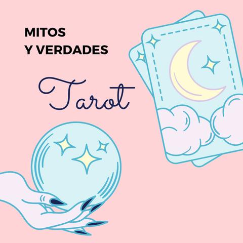 Mitos y verdades del tarot