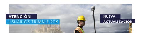 Atención usuarios de RTX Trimble