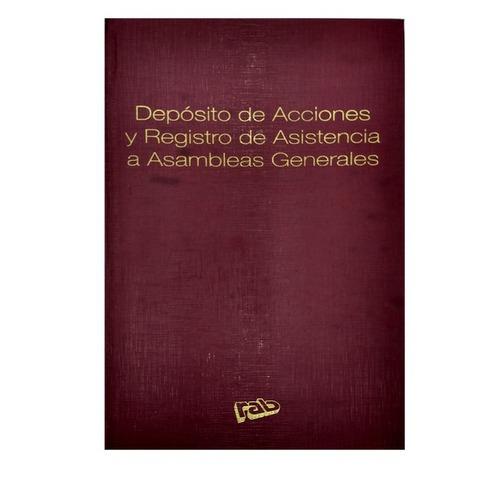 Libro Rab Dep. Acciones y Reg. Asist a A.G. TD-100 Folios