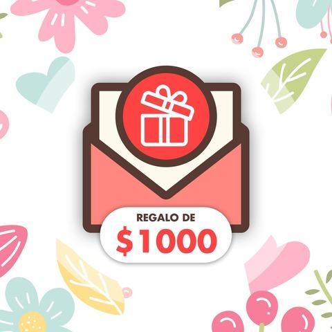 Gift Card Mamá: Regalo de $1000