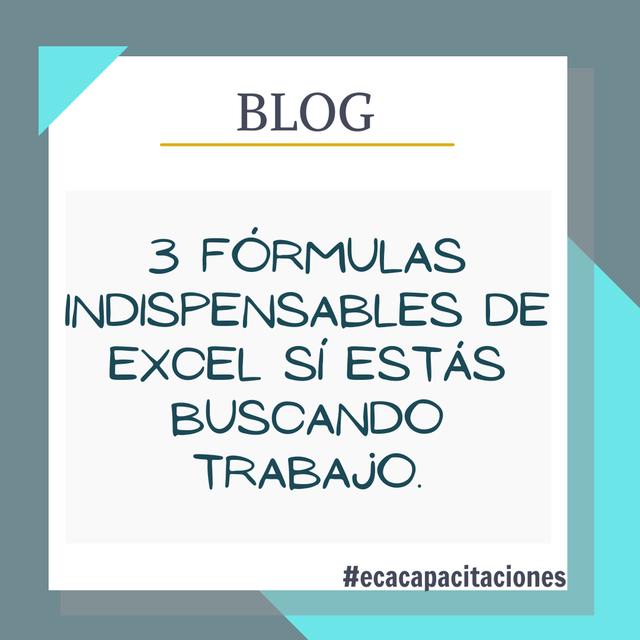 Tres fórmulas indispensables de Excel